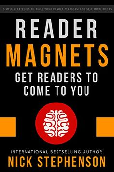 Reader Magnets: Build Your Author Platform and Sell more Books on Kindle (Book Marketing for Authors 1) by Nick Stephenson http://www.amazon.com/dp/B00PCKIJ4C/ref=cm_sw_r_pi_dp_zJyTvb00DGM0C
