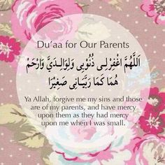 Muslim Quotes.  Dua for our Parents.