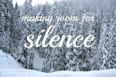 Making room for silence