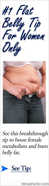 Men and Women are NOT created Equal when it comes to Weight Loss. If you are a WOMAN looking to lose 10 pounds or MORE in weight, Venus Factor is designed especially for YOU, with Success Guaranteed. http://www.venusfactorscam.org