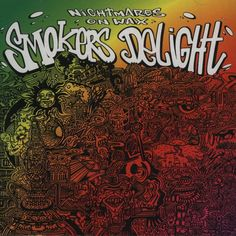 Nightmares on wax - Smokers delight (1995)
