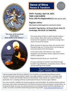 """Delve deeply into rarely experienced yogic traditions and teachings! """"The source of all movement; Shiva's dance, Gives rhythm to the universe."""" A unique workshop to transform and renew through Kundalini Yoga, Meditation, Visualization, Dance of Shiva and the teachings of non-duality."""