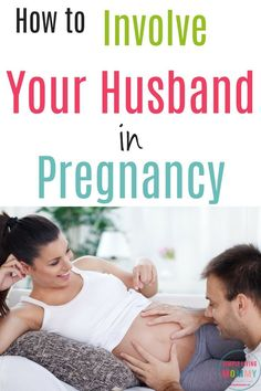 Looking for ways to involve your husband in your pregnancy? This list of 8 awesome tips is sure to make your partner feel included throughout your pregnancy!