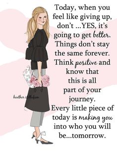 Every Little Piece of Today - Fashion Illustration - Art for Women - Quotes for Women - Art for Women - Inspirational Art Positive Quotes For Women, Positive Thoughts, Positive Art, Uplifting Quotes, Inspirational Quotes, Motivational Photos, Empowering Quotes, Woman Quotes, Life Quotes