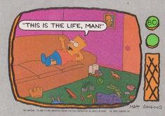 1990 Topps The Simpsons #80 This is the life, man! Front