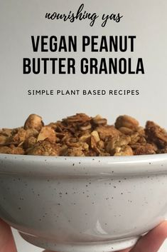 Vegan Peanut Butter Granola | Nourishing Yas - Simple Plant based Recipes  #veganbreakfast #vegangranola #homemadegranola #granolarecipes #veganrecipes #plantbasedrecipes #healthyrecipes #veganfood #granola #pbgranola #peanutbuttergranola