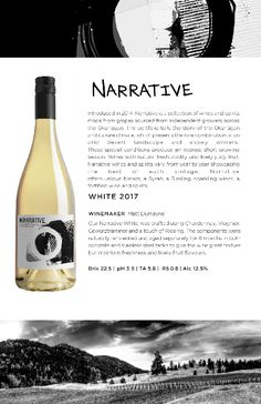 Narrative White 2017 | A beautiful blend of Chardonnay, Viognier, Gewürztraminer, and a touch of Riesling. Made in the Okanagan Valley. Notes, Touch, Bottle, How To Make, Beautiful, Report Cards, Flask, Notebook, Jars