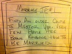 Marriage Tip: Find an older couple to mentor you.