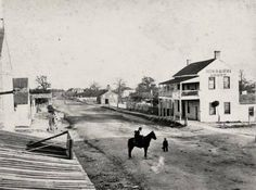 6th Street, Austin, circa 1866..it looks much different now!