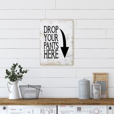 Excited to share the latest addition to my #etsy shop: Laundry Room Wall Art - Drop your pants here PRINT OR CANVAS - Typgoraphy Word Art - Laundry Room Decor - Cute housewarming gift Laundry Room Art, Word Art, House Warming, Framed Prints, Room Decor, This Or That Questions, Drop, Etsy Shop, Canvas
