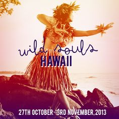 Wild Souls Hawaii - a tour with Stacey Demarco