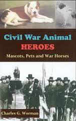 Civil War Animal Heroes: Mascots, Pets and War Horses Military Honors, Military Life, Animal Heros, Civil War Books, Transportation Unit, Animals Information, Dog Books, America Civil War, Four Legged
