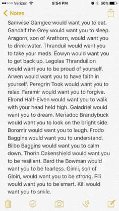 Self Care: It's what they would want. I saw a post like this for the Marvel Fandom and liked it so much I decided to adapt it for LOTR/The Hobbit. > thank you! Going through a huge stressful change atm and this brought tears to my eyes. Really need this right now <3