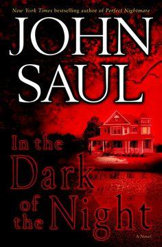 """#485. """"In The Dark Of The Night""""  ***  John Saul  (2006)"""