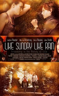 Like Sunday, Like Rain (2014) A sweet movie about an underprivileged nanny trying to babysit a wealthy family's son and both of them finding solace in each other's company.