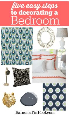 Decorating bedrooms can be overwhelming. There is so much to think about - fabrics, paint, etc. Here you can learn how to decorate a bedroom in five steps. via RainonaTinRoof.com