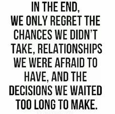 Regret = lack of action!