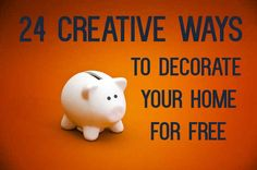 24 Creative Ways To Decorate Your Place For Free