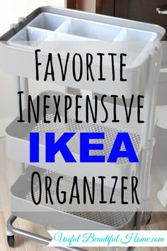 Favorite Inexpensive Ikea Organizer at I'm an Organizing Junkie blog - this cart and divided inserts are on my to buy list!