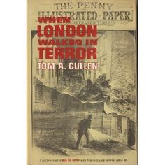 When London Walked in Terror - Tom A. Cullen