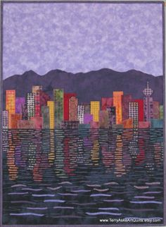 Amazing art quilt showing the Vancouver city skyline at dusk. via TerryAskeArtQuilts on #Etsy