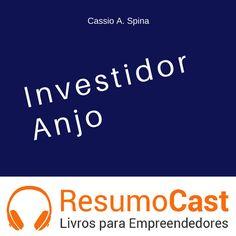 039 Investidor anjo de ResumoCast na SoundCloud