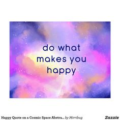 Happy Quote on a Cosmic Space Abstract Design Postcard