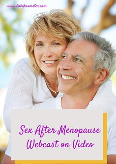 Baby Boomer Women   Women Over 50   Sex and Menopause