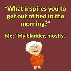 For many of us getting older means having our sleep disturbed by frequent trips to the loo all night. Cartoon Characters, Fictional Characters, Getting Out Of Bed, What Inspires You, Funny Images, Family Guy, How To Get, Sayings, Memes