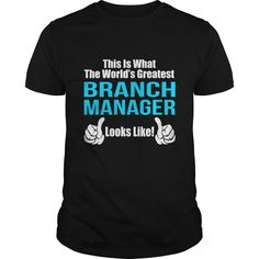 This Is What A Branch Manager Looks Like T Shirt, Hoodie Branch Manager
