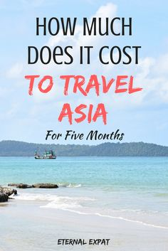 How Much Does it cost to travel Asia?  A budget breakdown for five months in Japan, Taiwan, the Philippines, Vietnam, Thailand, Cambodia, and Laos!