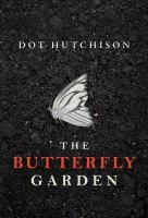 ISBN:	9781503934719 The butterfly garden by Hutchison, Dot. 08/15/2016
