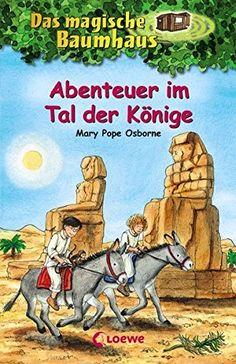 Das magische Baumhaus - Abenteuer im Tal der Könige: Band...…