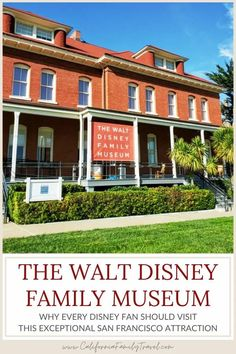 The Walt Disney Family Museum in San Francisco showcases the life and accomplishments of Walt Disney. Read this post for everything you need to know about visiting this San Francisco Disney museum! #Disney #SanFrancisco #Museum #California San Francisco With Kids, San Francisco Tours, San Francisco Museums, San Francisco Travel, San Francisco California, Disney Tips, Walt Disney, San Francisco Attractions, Northern California Travel