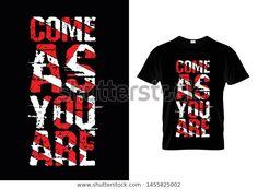 Come You Typography T Shirt Design Stock Vector (Royalty Free) 1455825002 T Shirt Design Vector, Shirt Print Design, Shirt Designs, Kids Fashion Boy, Apparel Design, Printed Shirts, Royalty, Typography, Store