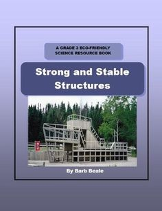 The actual creating of this Strong and Stable Structures book has been an ongoing project of mine for more than three years. This is my absolute fa. Grade 3 Science, Primary Science, Middle School Science, Science Resources, Activities, Science Ideas, Materials And Structures, Activity Sheets, Stables