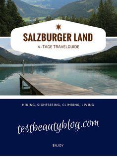 Im Sommer habe ich Urlaub im Salzburger Land gemacht. Meine Travelguide findet ihr auf www.testbeautyblog.com