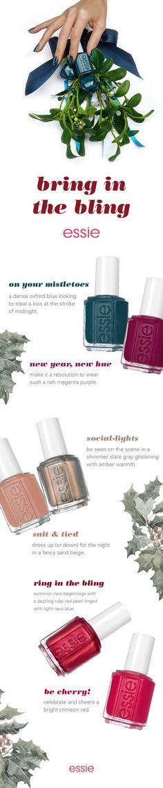 essie winter 2017 is here! inspired by a New York New Year's Eve, get your perfect holiday mani this season with our newest winter nail colors. from deep teal & shimmery silver to bold red colors - there's a shade for everyone! start the party with your social-lights besties & end it on your mistletoes for your midnight kiss - with our shades your night is guaranteed to be cherry! so let's get suit & tied & start 2018 off right - new year, new hue!