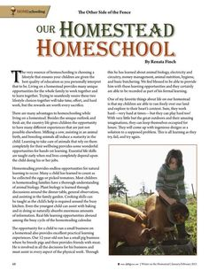 """Our Homestead Homeschool by Renata Finch. """"The very essence of homeschooling is choosing a lifestyle that ensures your children are given the best quality of education as you personally interpret that to be. Living on a homestead provides many unique opportunities for the whole family to work together and to learn together..."""" Molly Green - January/February 2015 - Page 68"""