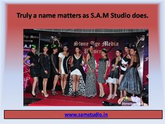 With its concrete image in the world of fashion, S.A.M Studio comes famous among the top-notch modeling agencies to glitter one's events or shows by its Models India.