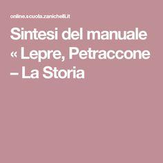 Sintesi del manuale « Lepre, Petraccone – La Storia
