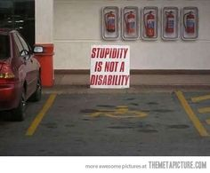 Every handicapped parking spot needs this extra sign…