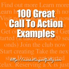 100 Great Call To Action Examples - Looking for a resource that will let you see a myriad of calls to action all in one place?  Latest News & Trends in #digitalmarketing 2015 | http://webworksagency.com