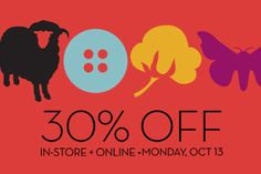 30% Off Sale In-Store + Online on 10/13/14
