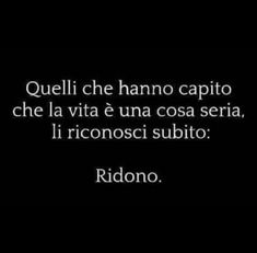 Best Quotes Of All Time, Quotes To Live By, Favorite Quotes, Love Quotes, Words Quotes, Sayings, Italian Phrases, Life Philosophy, Magic Words