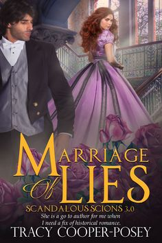 MARRIAGE OF LIES, Book 2, Scandalous Scions  Victorian era Historical Romance  http://tracycooperposey.com/marriage-of-lies/