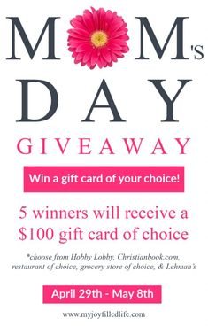 Enter the Mother's Day Giveaway to win 1 of 5 $100 gift cards to the place of your choice. Giveaway runs April 29th-May 8th #mothersday #giveawayformoms