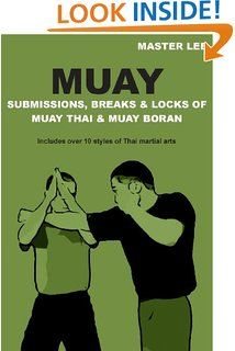 MUAY Submissions, Breaks & Locks of Muay Thai & Muay Boran