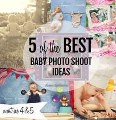 The BEST Baby Photo Shoot Ideas