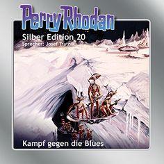 Kampf gegen die Blues (Perry Rhodan Silber Edition 20)